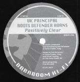 UK Principal - Positively Clear / Prince Malachi - Jah Love Come True (Bababoom Hi Fi) 12""